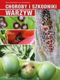 Choroby i szkodniki warzyw